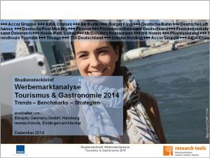 Studiensteckbrief_Werbemarktanalyse Tourismus & Gastronomie 2014